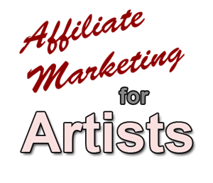 artists affiliate marketing