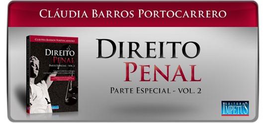 13 - Direito Penal - Parte Especial Vol II - Cláudia Barros Portocarrero