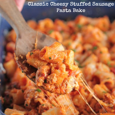 Classic Cheesy Stuffed Sausage Pasta Bake
