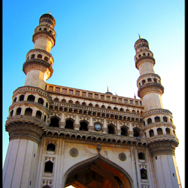 The Historic Charminar! by Arnab Choudhury - Buildings & Architecture Public & Historical