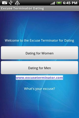 Dating Excuse Terminator