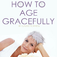 How to Age Gracefully icon