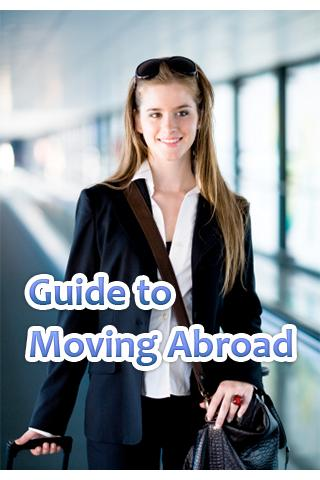 Guide to Moving Abroad