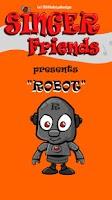 Screenshot of Singer Friends Robot