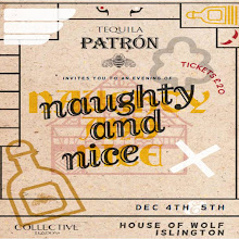 Patrón Tequila presents Naughty and Nice