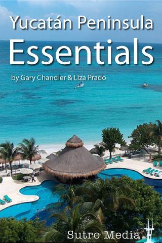 Yucatán Peninsula Essentials