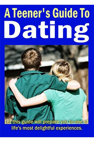 A Teenager's Guide To Dating
