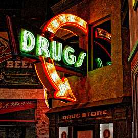 The Old Drug Store by Pat Lasley - City,  Street & Park  Markets & Shops ( sign, store, neon, old town, street scene, street photography )
