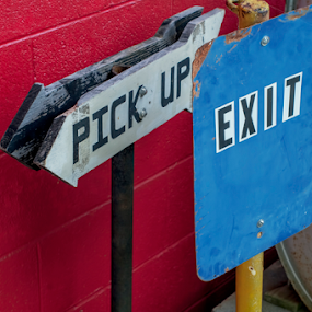 Signs by Frank Matlock II - Artistic Objects Signs ( signs, old, red, white & blue, pick up, exit )