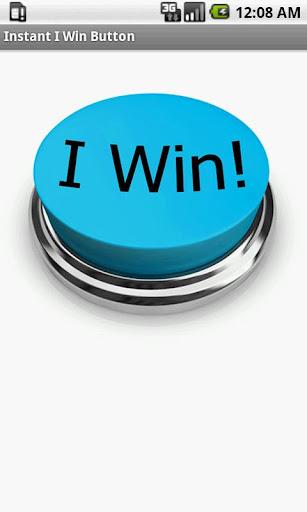 Instant I Win Button