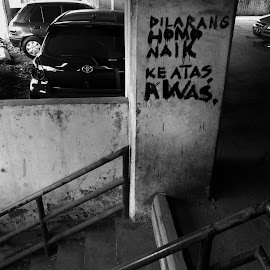 Warning by Kurniadi Ilham - City,  Street & Park  Amusement Parks ( park, black and white, warning, street photography, city )