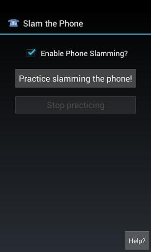 Slam the Phone