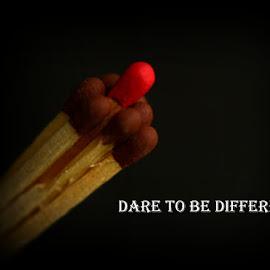 Dare by Prasanta Das - Typography Quotes & Sentences ( different, dare )
