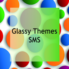 Glassy Theme SMS Messaging
