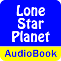 Lone Star Planet (Audio Book) icon