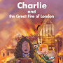 Charlie&TheGreatFire of London
