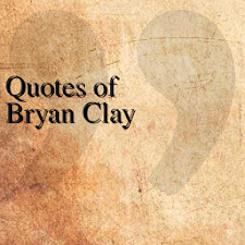 Quotes of Bryan Clay