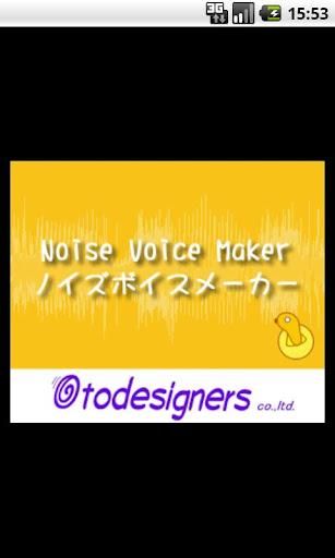 The Noise Voice-Maker