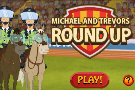 Michael and Trevor's Round Up - screenshot