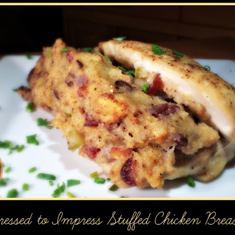 Dressed to Impress Stuffed Chicken Breasts