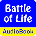 The Battle of Life (Audio)