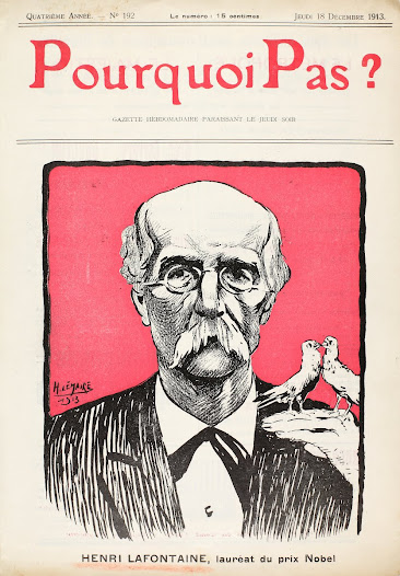 Cover of the 18 December 1913 issue of the magazine Pourquoi pas. It was published after the announcement of Henri La Fontaine's Nobel Peace Prize