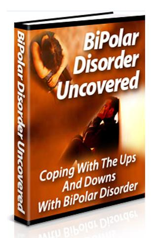 Bipolar Uncovered