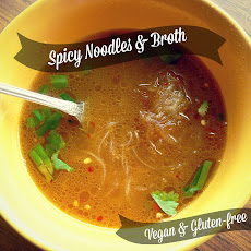 Spicy Noodles and Broth (Vegan and Gluten-Free)