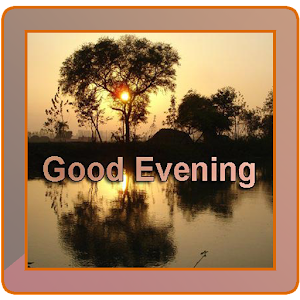 best good evening images free android app market