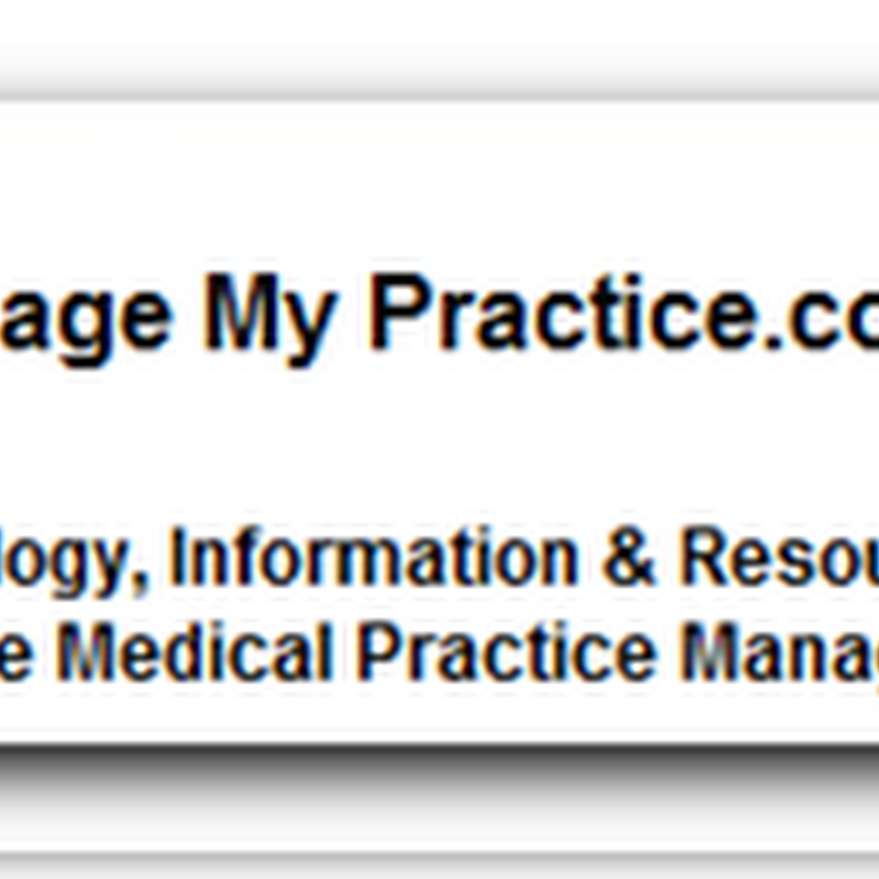 Monday Special: A Gift Bag of Resource Websites for Healthcare Managers