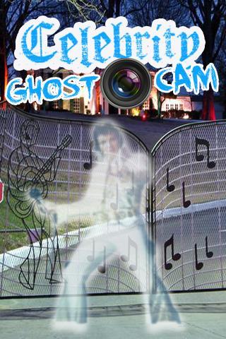 Celebrity Ghost Camera