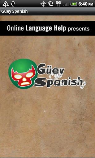Güey Spanish