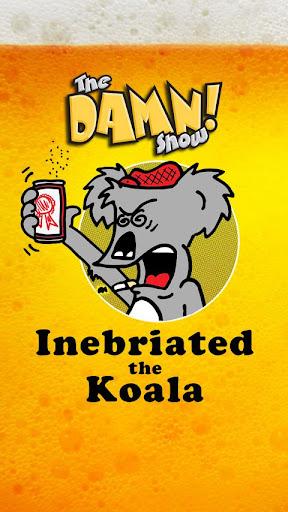 Inebriated the Koala