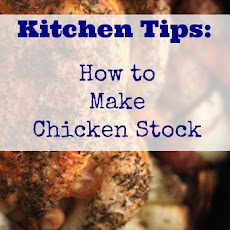 Kitchen Tips: How to Make Chicken Stock