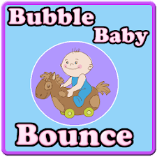 Bubble Baby Bounce
