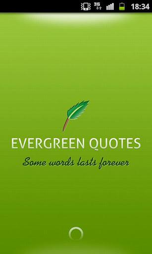 Evergreen Quotes