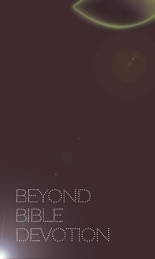 Beyond Bible Devotion