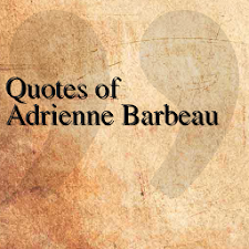 Quotes of Adrienne Barbeau