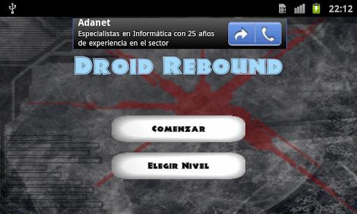 Droid rebound