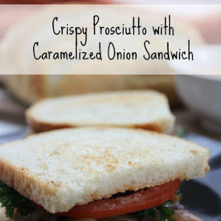 Crispy Prosciutto with Caramelized Onion Sandwich