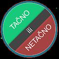Android aplikacija Tacno ili Netacno - Kviz na Android Srbija