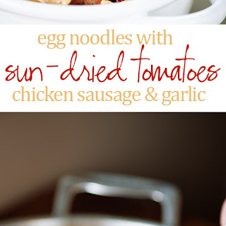 Sun-Dried Tomato and Chicken Sausage Pasta Skillet