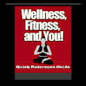 Wellness, Fitness, and You!