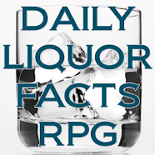 DAILY LIQUOR FACTS RPG