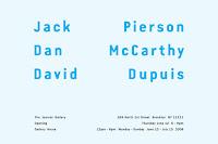 Jack Pierson, Dan McCarthy, David Dupuis