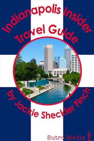 Indianapolis Insider Travel Gu