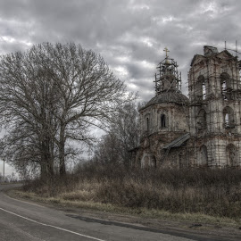 Abandoned Church by Dmitry Ganich - Buildings & Architecture Decaying & Abandoned