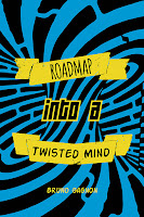 Roadmap into a Twisted Mind