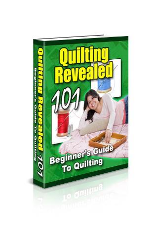 Quilting Revealed 101