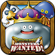 Dragon Quest Monsters wanted!